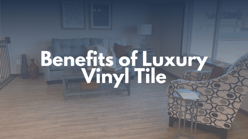 Benefits of Luxury Vinyl Tile Blog Post