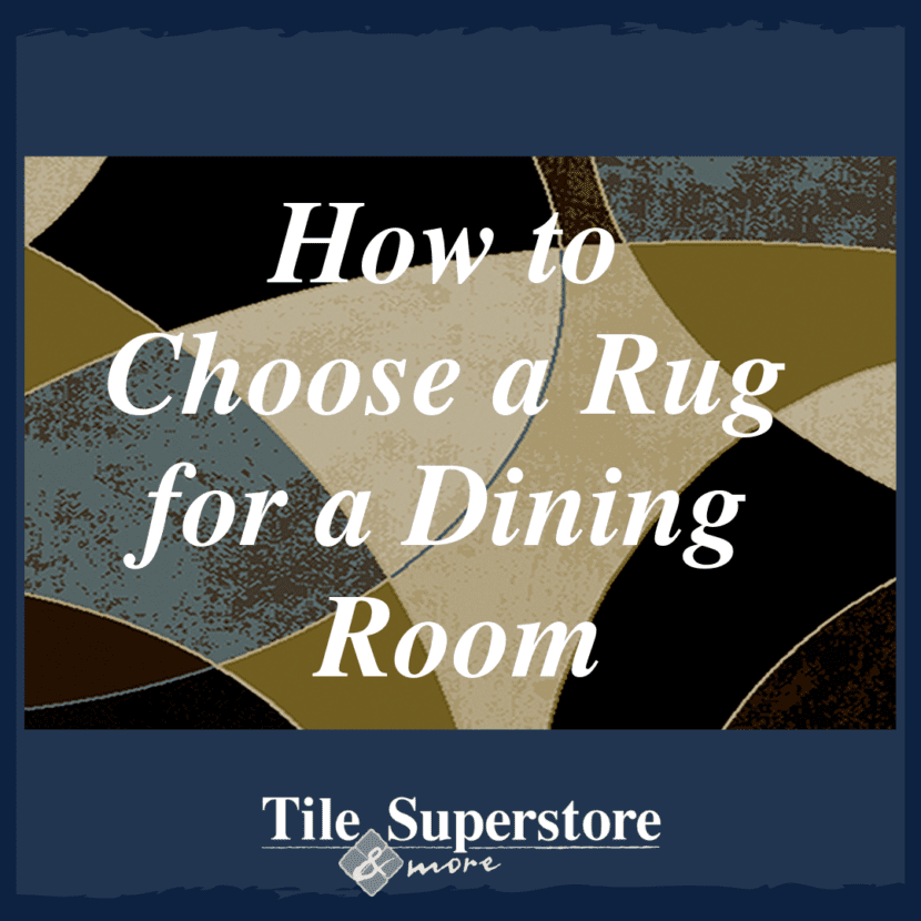 How to Choose a Rug for a Dining Room