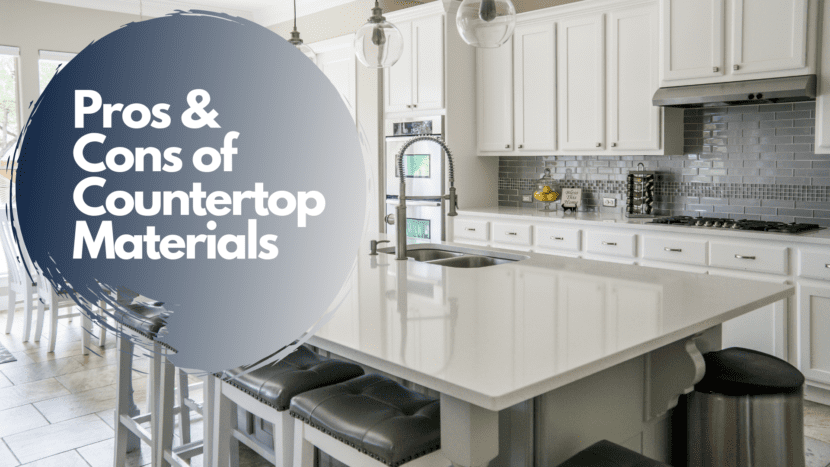 Pros & Cons of Countertop Materials Blog Cover