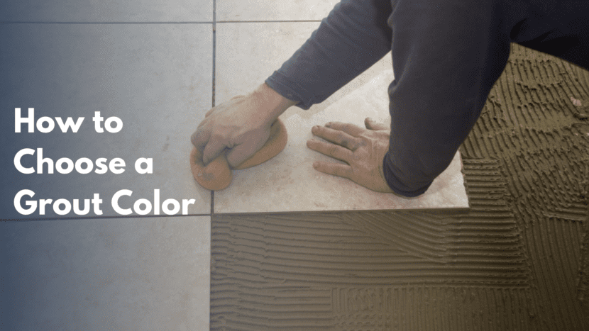 How to Choose a Grout Color