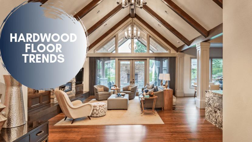 Hardwood Floor Trends Blog Cover